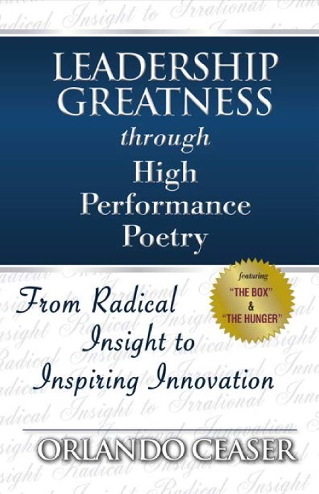 Leadership Greatness though High Performance Poetry