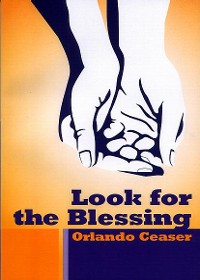 Look for the Blessing